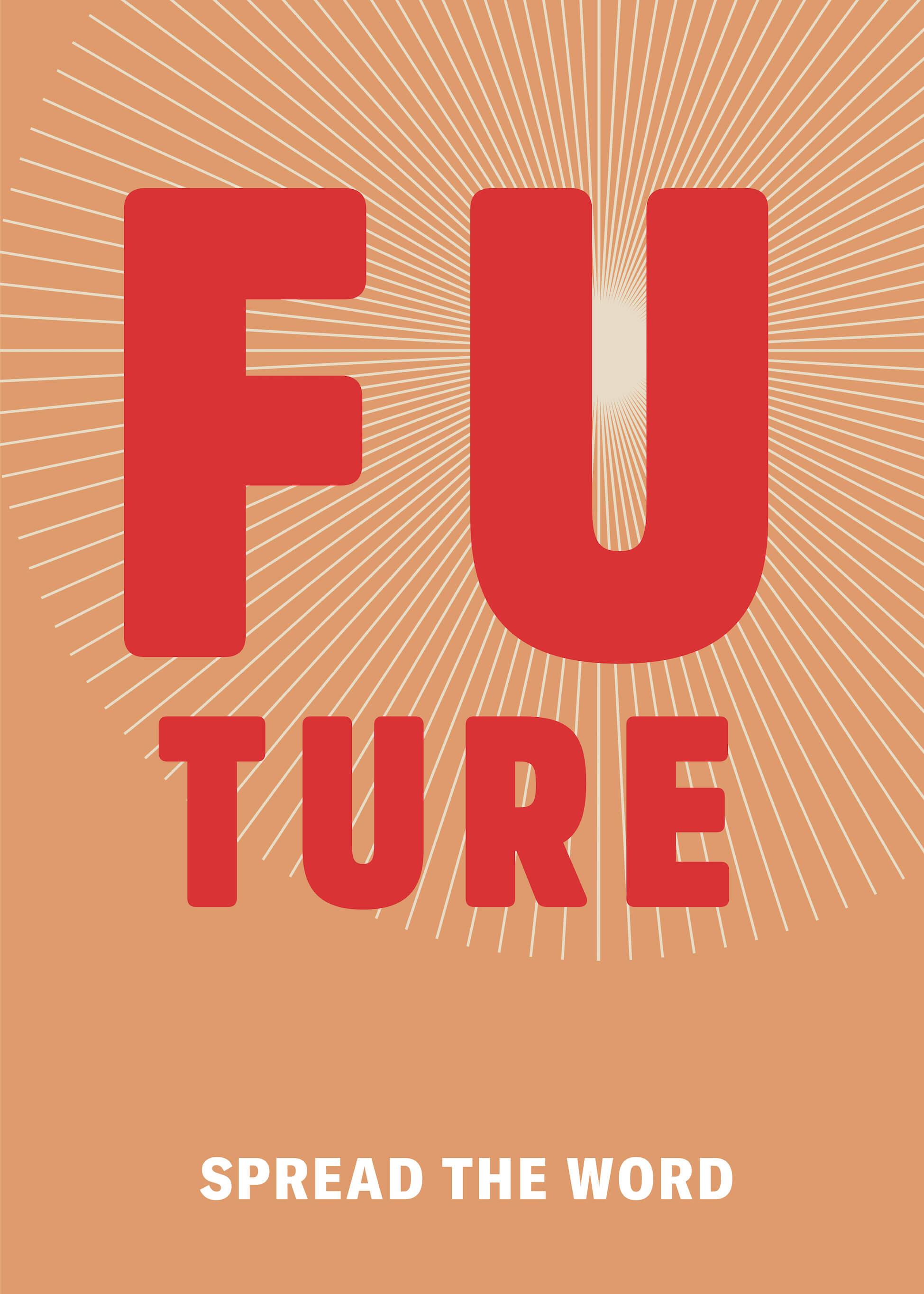 Spread The Word - Future main image
