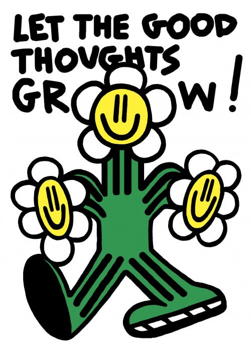 Let The Good Thoughts Grow
