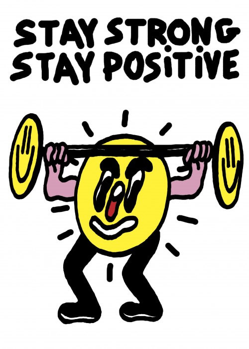 Stay Strong, Stay Positive