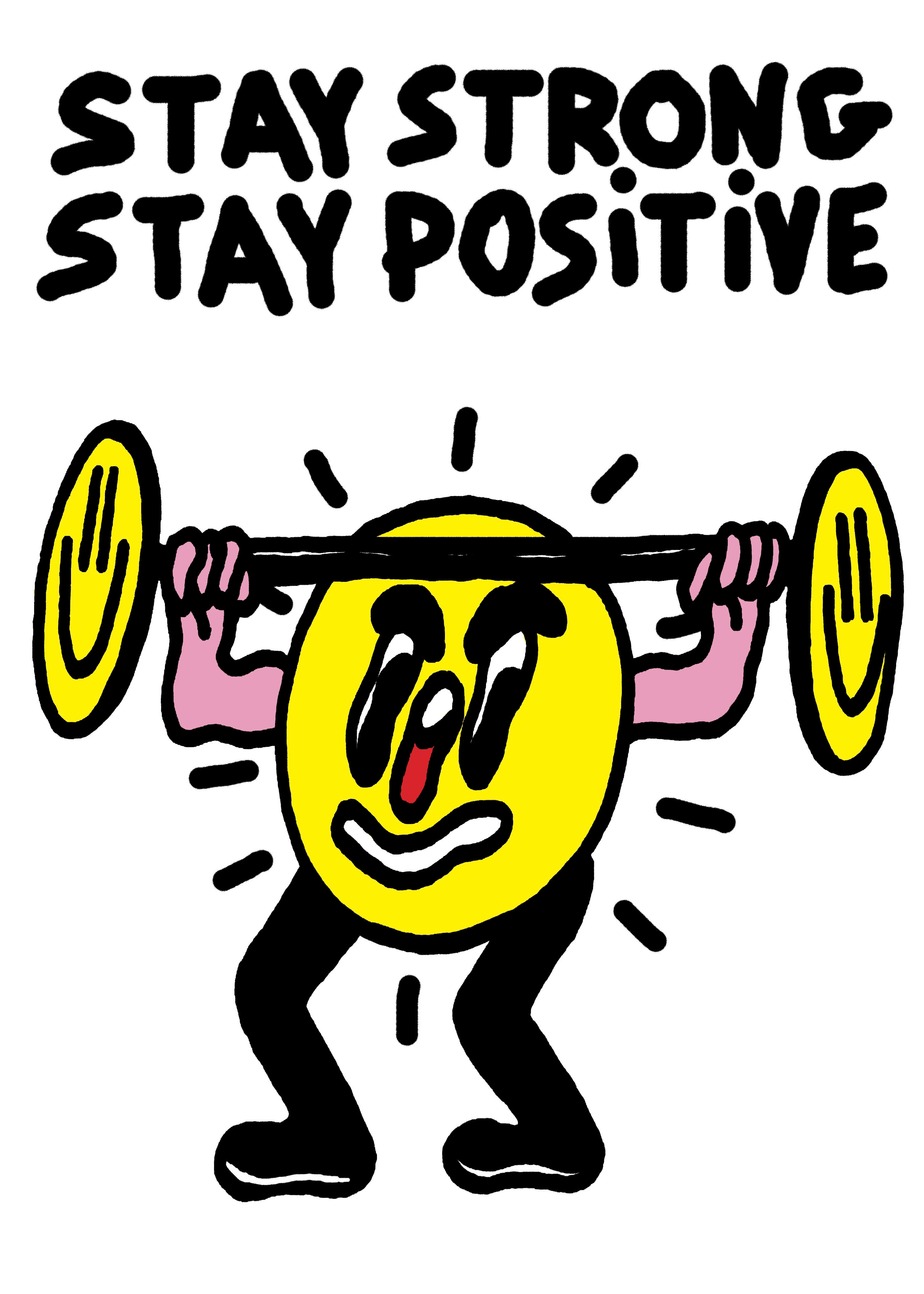 Stay Strong, Stay Positive main image