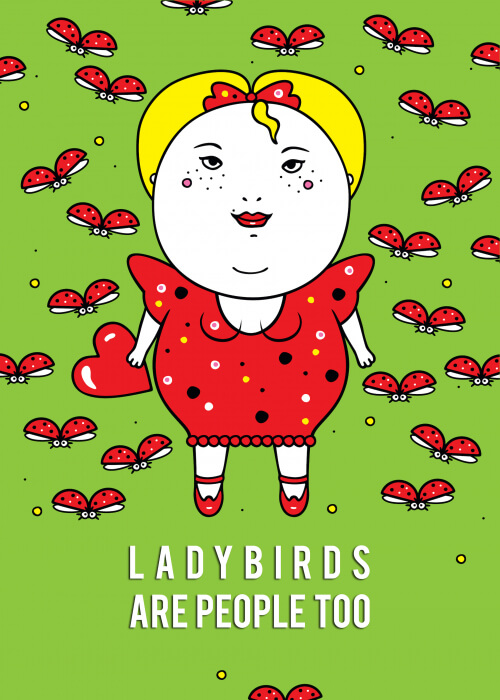 Ladybirds Are People Too