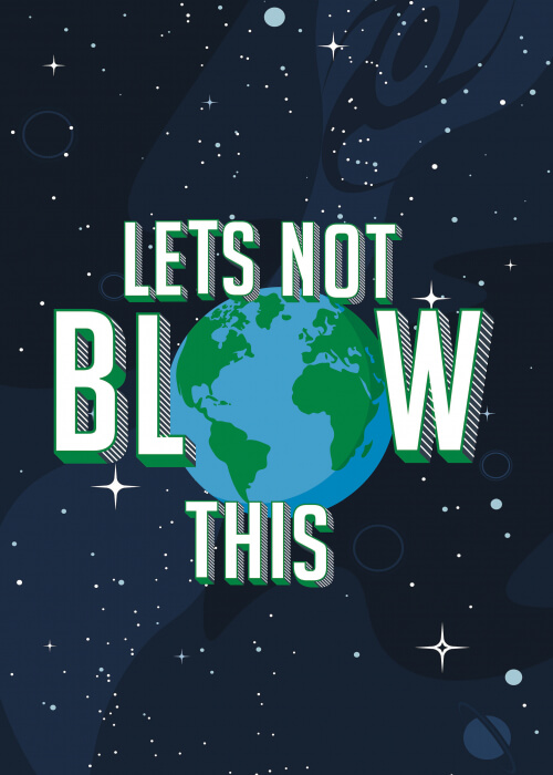 Let's Not Blow This