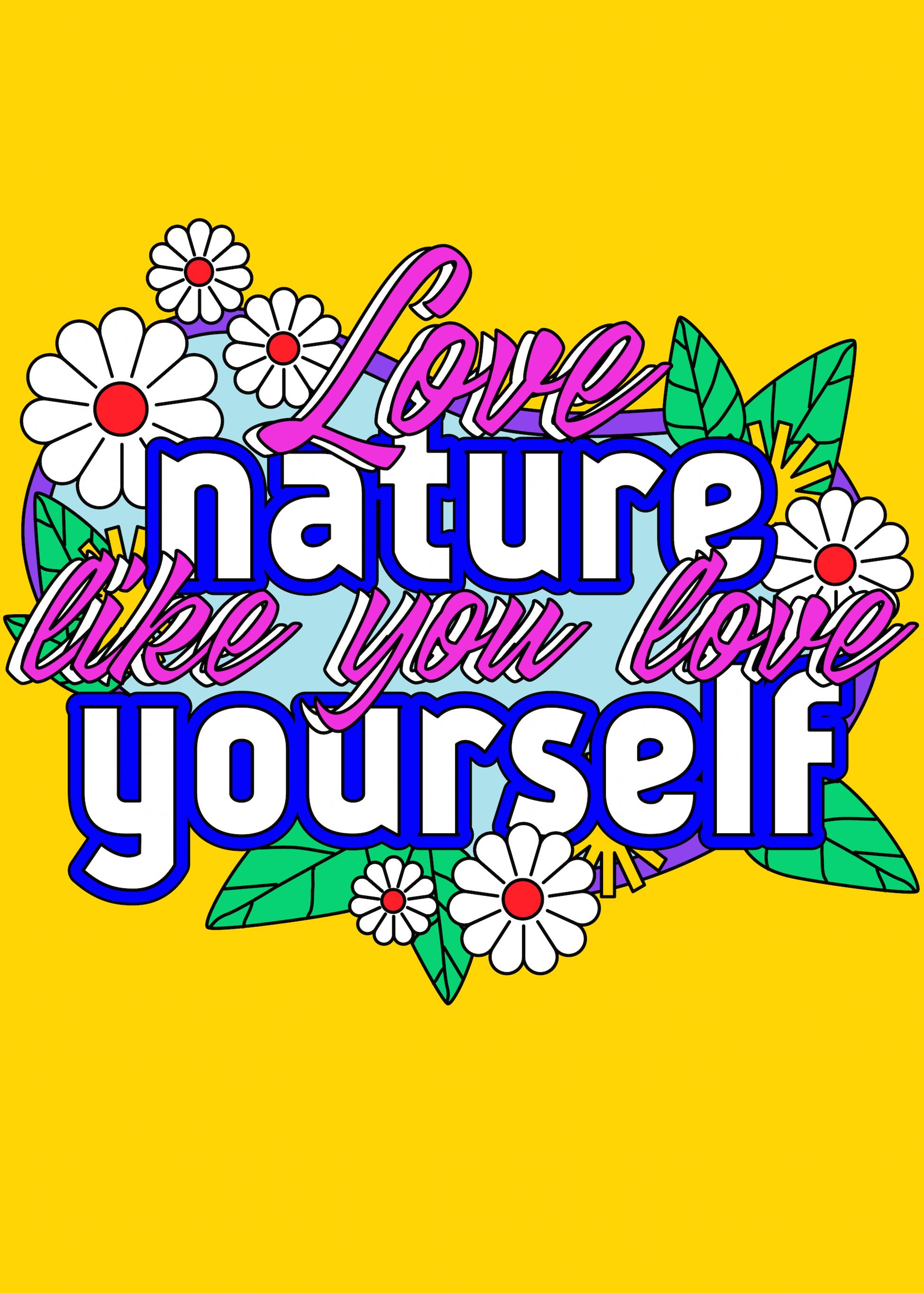 Love Nature Like You Love Yourself main image