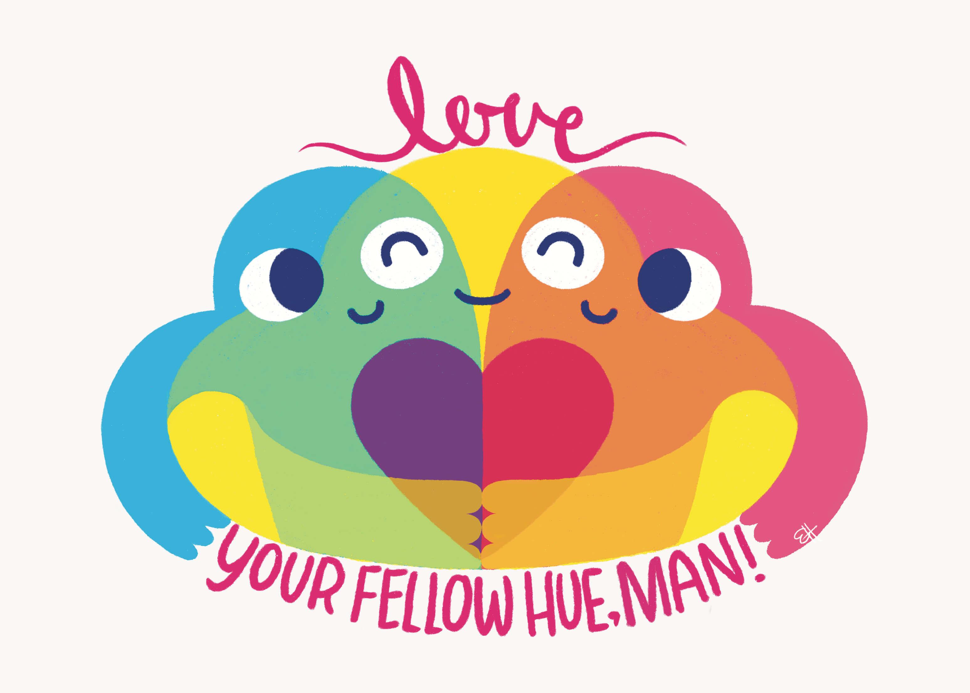 Love Your Fellow Hue, Man main image