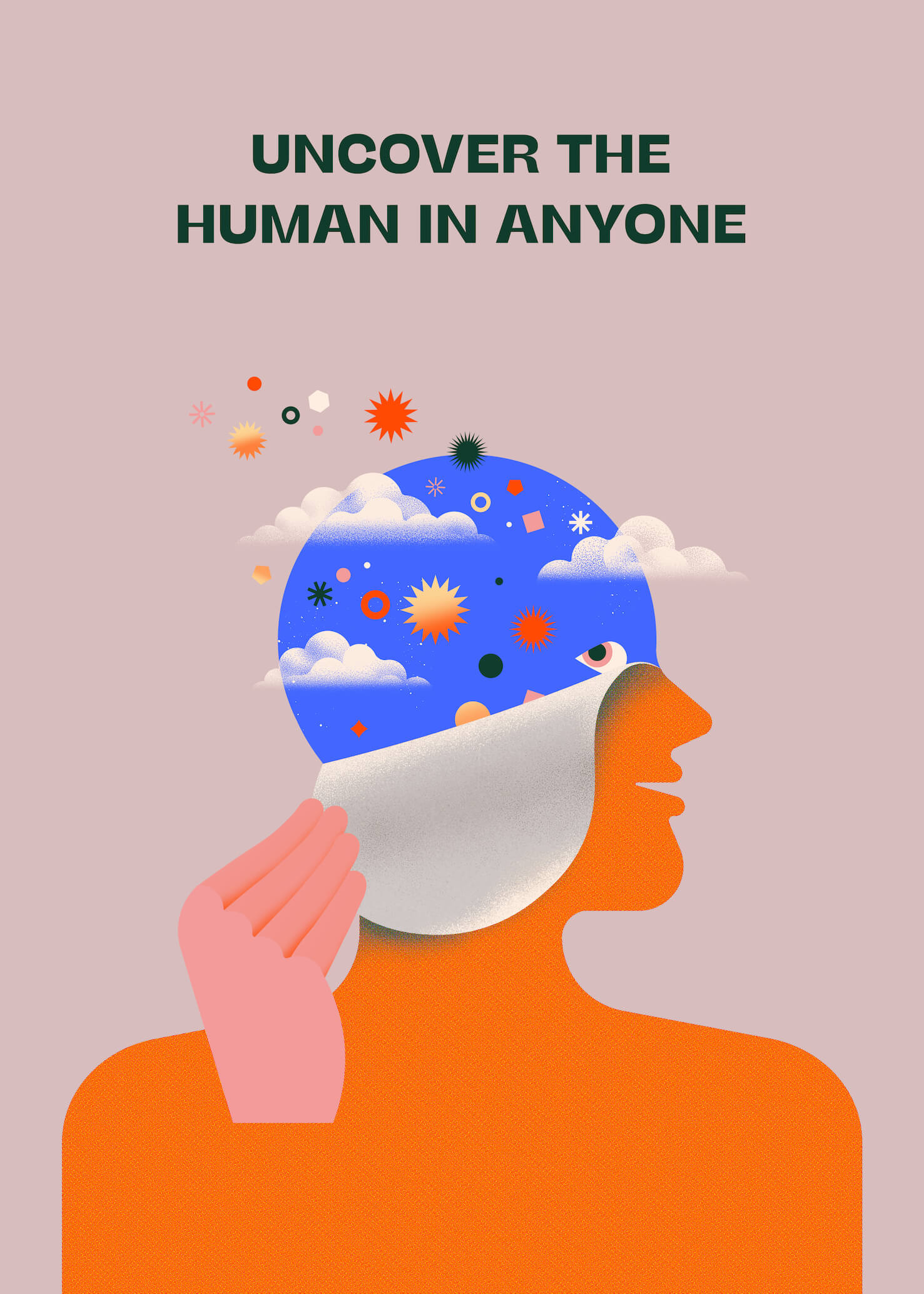 Uncover The Human In Anyone main image