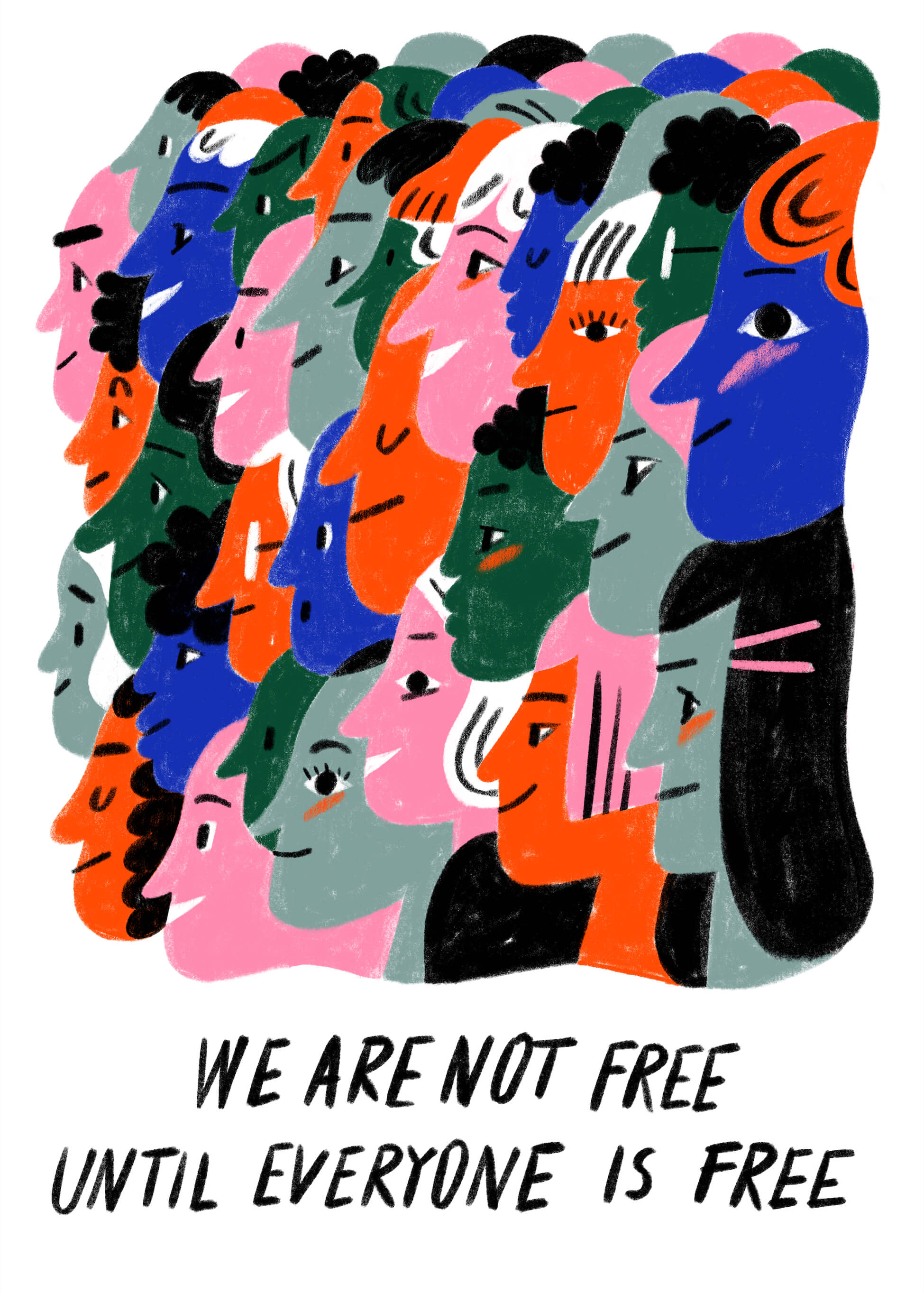 We Are Not Free Until Everyone Is Free main image