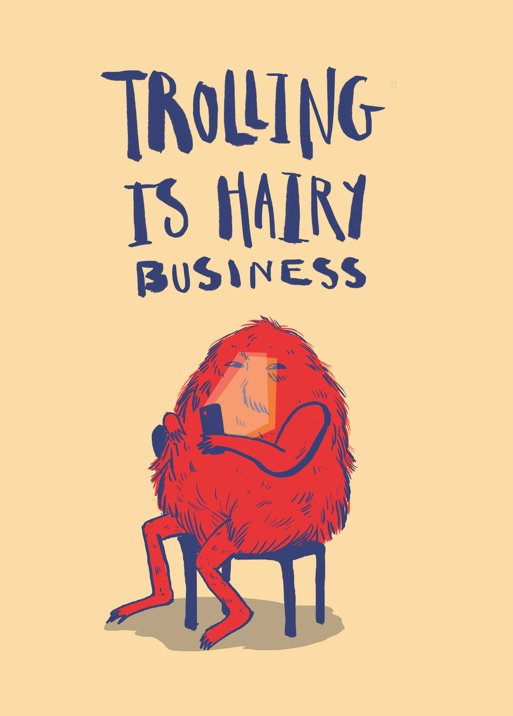 Trolling Is Hairy Business main image