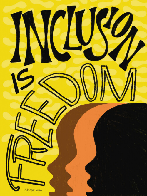 Inclusion Is Freedom