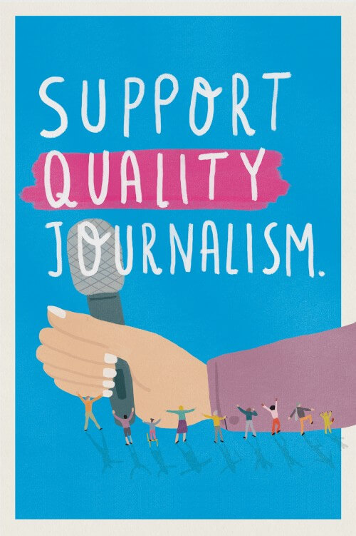Support Quality Journalism (series, 2/3)