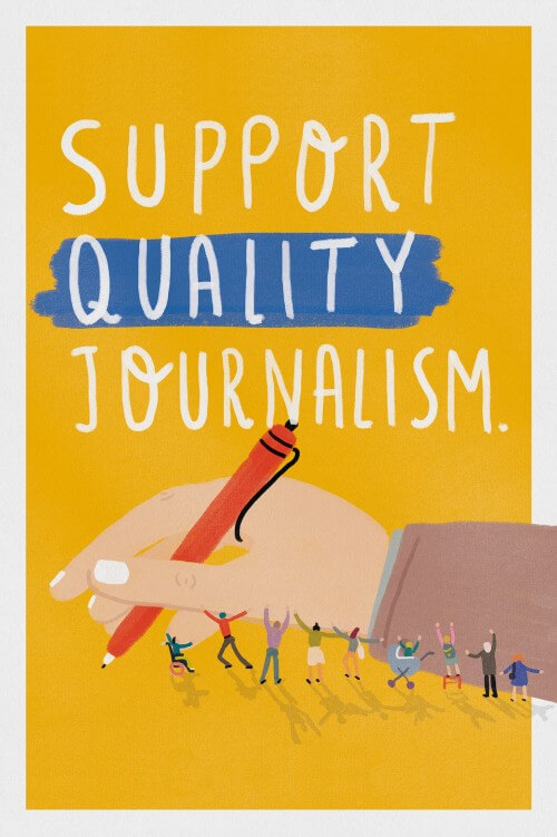 Support Quality Journalism (series, 1/3)