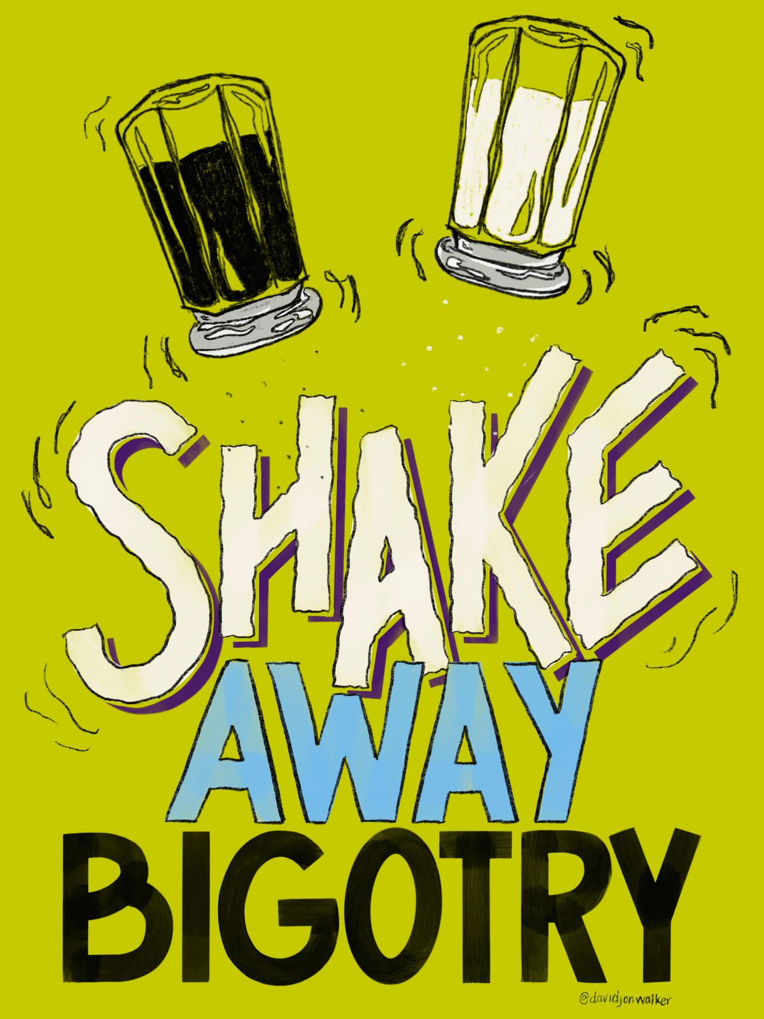 Shake Away Bigotry main image