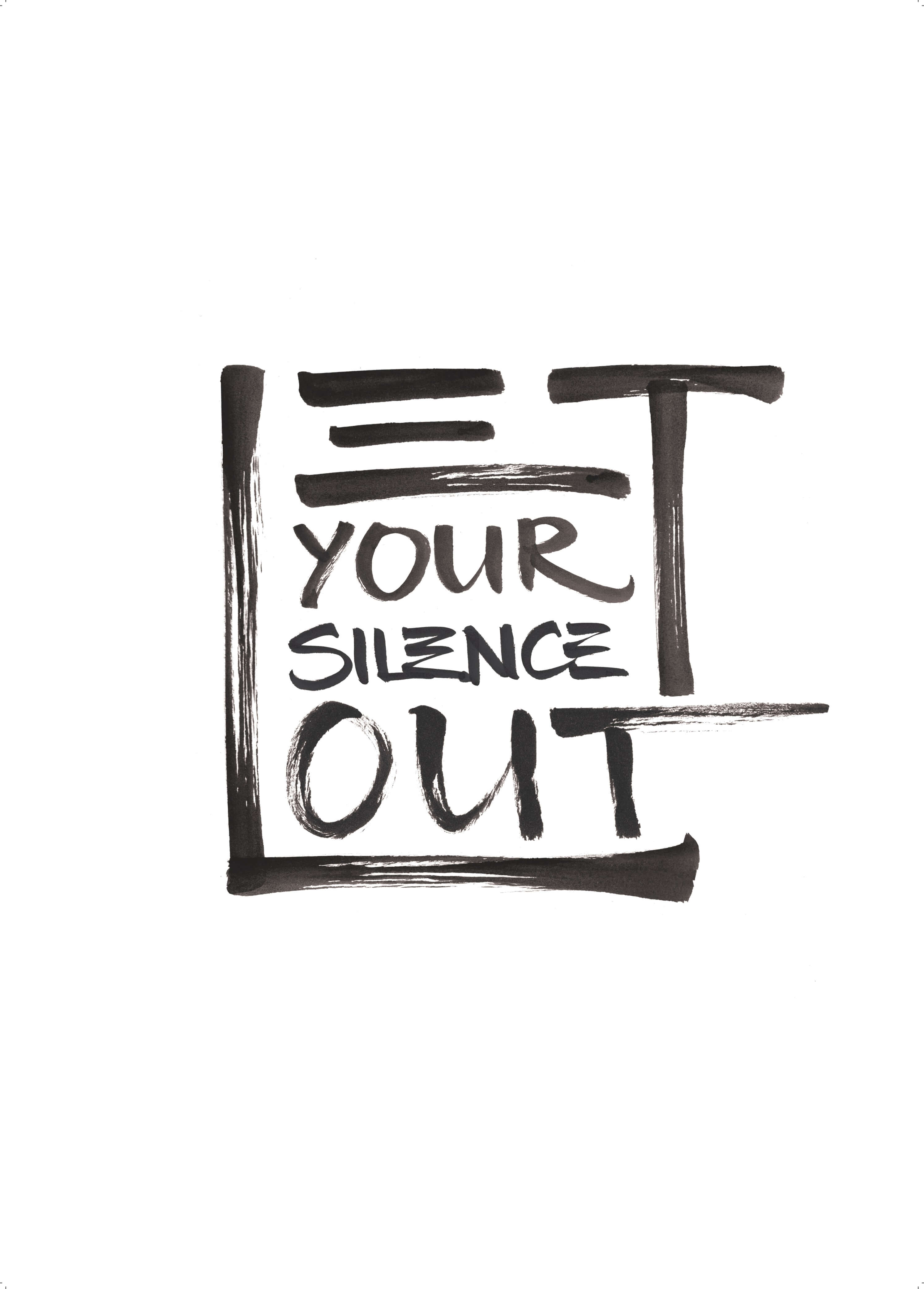 Let Your Silence Out main image