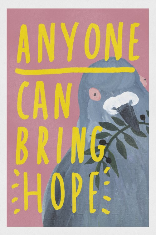 Anyone Can Bring Hope