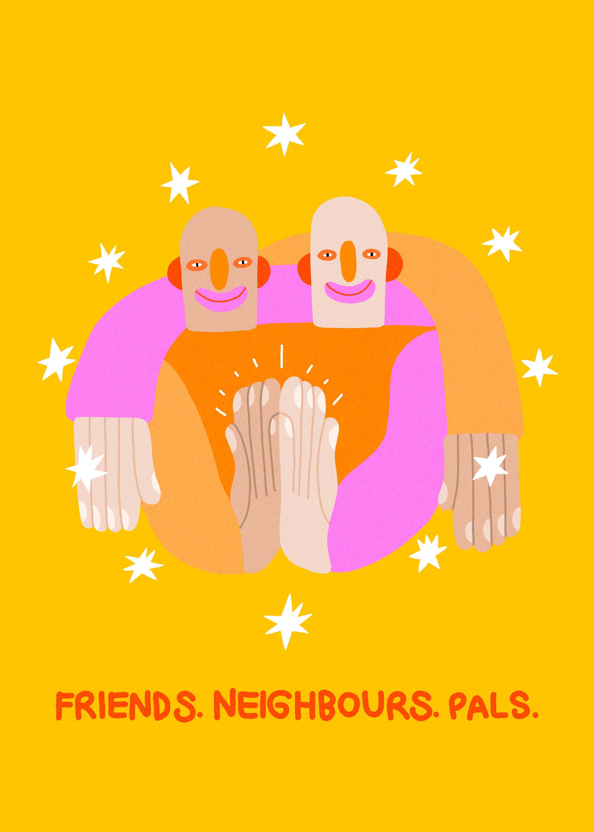 Friends. Neighbours. Pals main image