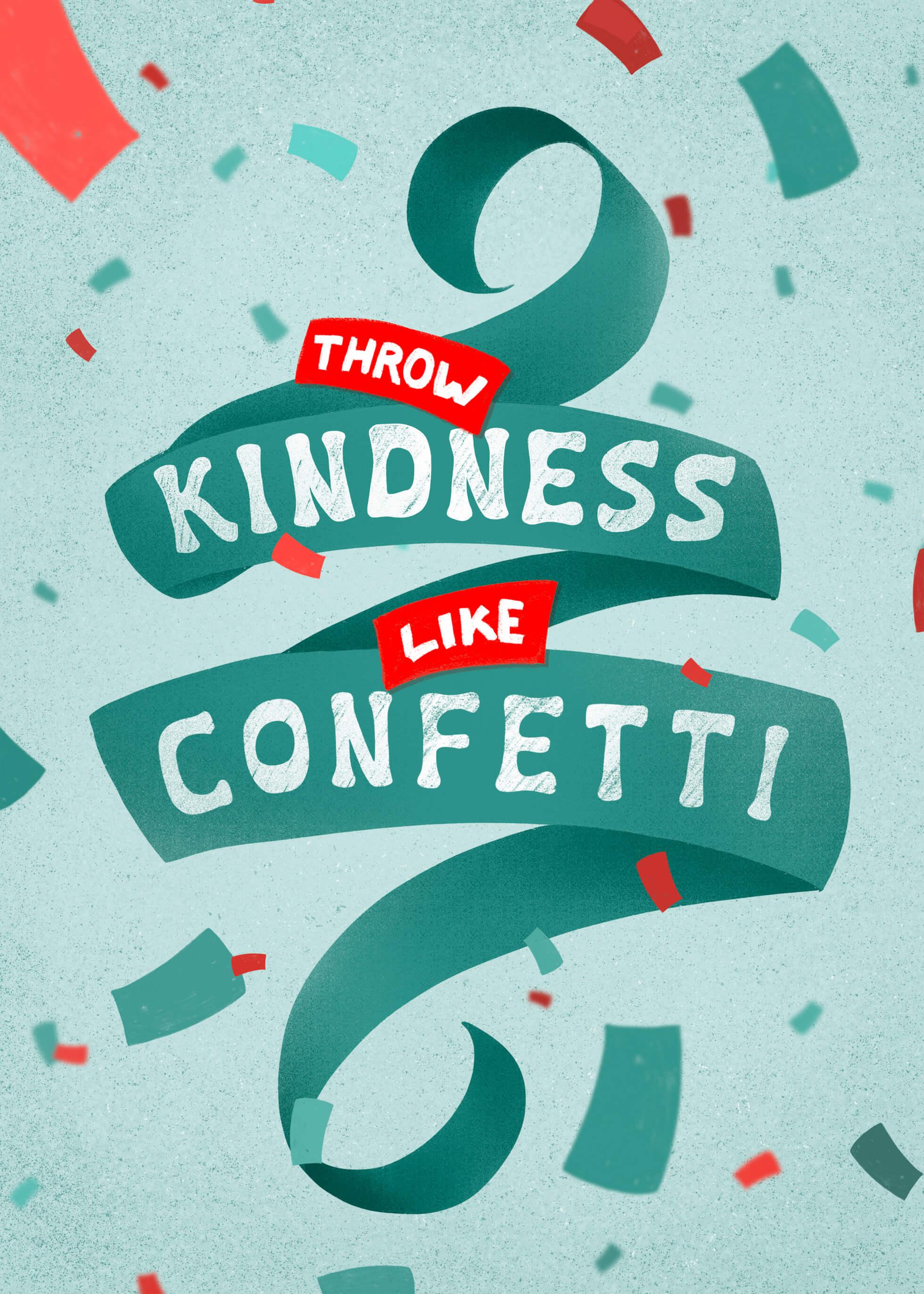 Throw Kindness Like Confetti main image