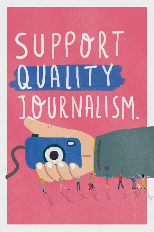 Support Quality Journalism (series, 3/3)