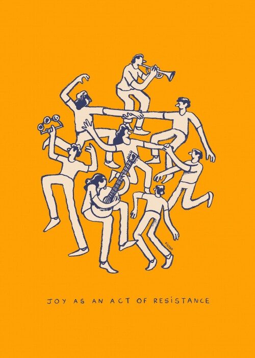 Joy As An Act Of Resistance
