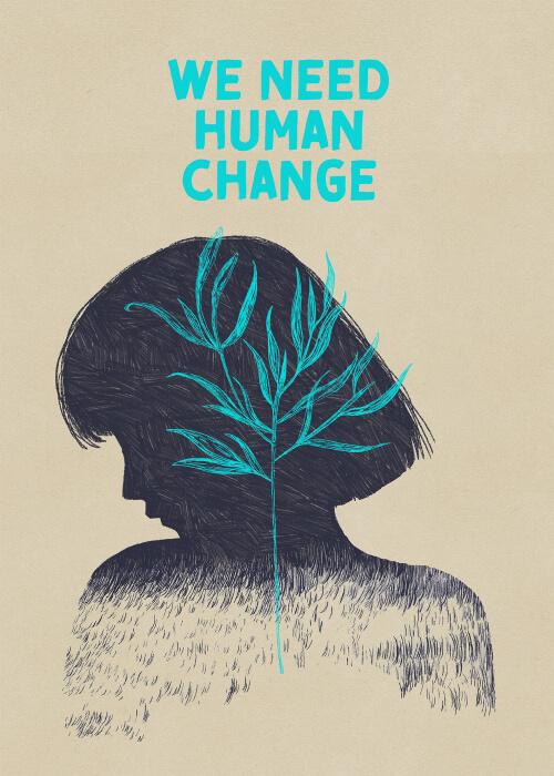 We Need Human Change