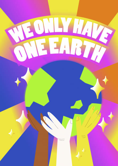 We Only Have One Earth