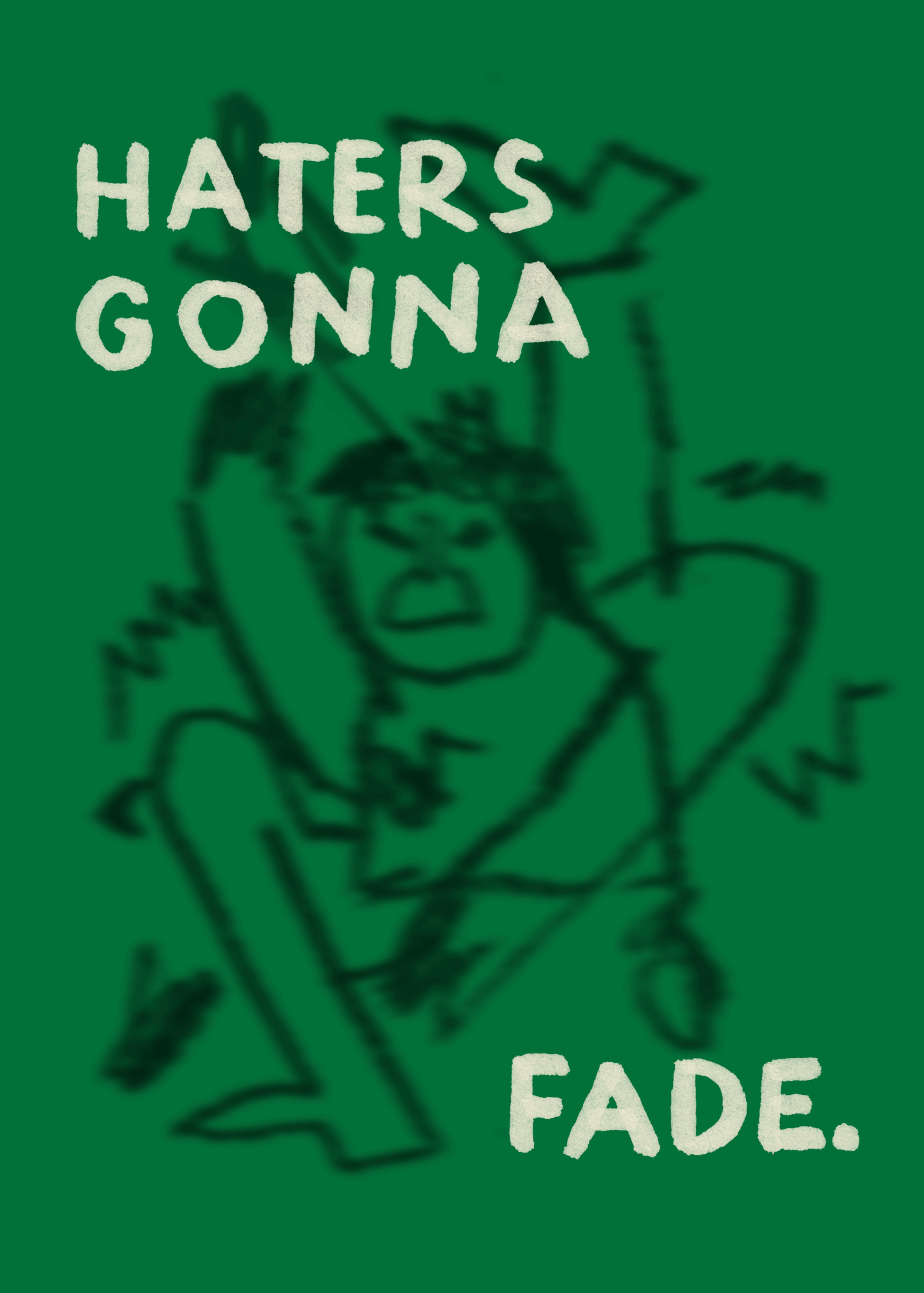 Haters Gonna Fade (series 2/2) main image